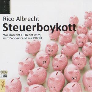 Hörbuch: Rico Albrecht - Steuerboykott