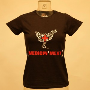 Girlie-Shirt: Medicin'Meat (Huhn)