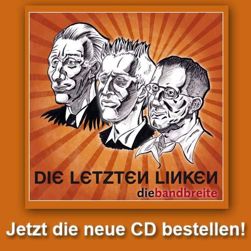 Die Bandbreite - Die letzten Linken
